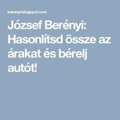 József Berényi: Hasonlítsd össze az árakat és bérelj autót!