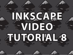 ▶ Inkscape Video Tutorial 8 - YouTube