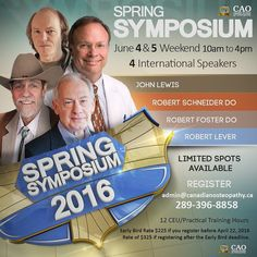 Spring Symposium will be held on the weekend of June 4th and 5th. This event is similar to the very popular Founders Day weekend events that occur in the fall!  The four speakers are:  Robert Lever from the UK Bob Schneider from Andrew Taylor Still University John Lewis from the UK Robert Foster from West Virginia School of Osteopathic Medicine  The weekend total will be 12 CEUs/practical training hours!  More details to come soon email admin@canadianosteopathy.ca to sign up. Early bird rate…