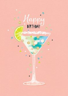 Happy Birthday Wiches : QUOTATION - Image : Birthday Quotes - Description Debbie Edwards - Female Birthday Contemporary Range Cocktail With Lime Special Happy Birthday Wishes, Birthday Wishes Messages, Birthday Blessings, Happy Wishes, Happy Birthday Greetings, Happy Birthday Female, Happy Birthday Cocktail, Birthday Fun, Birthday Quotes