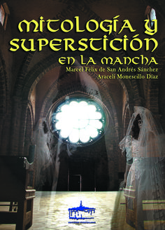 Mitología y superstición en La Mancha