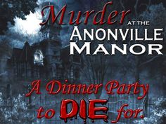 Murder Mystery Game: The Murder at Anonville Manor...A Dinner Party to Die for - Instant Download