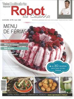 Get your digital subscription/issue of TeleCulinaria Especial Robot de Cozinha-Julho 2014 Magazine on Magzter and enjoy reading the Magazine on iPad, iPhone, Android devices and the web. Kitchen Recipes, Tuna, Nom Nom, Raspberry, Meat, Fruit, Cooking, Breakfast, Windows 8