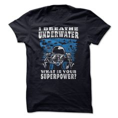 (Males's T-Shirt) I Breathe Underwater, What Is Your Superpower? - Order Now...