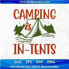 Camping Stores, Camping Life, Camping With Kids, Camping Gear, Shirt Print Design, Shirt Designs, Camping Activities, Svg Files For Cricut, Tents
