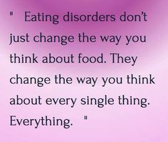 Eating disorders destroy your life