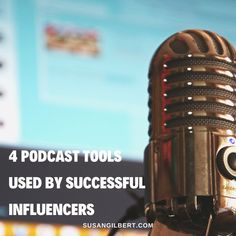 4 Podcast Tools Used By Successful Influencers