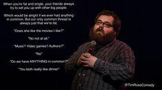 #TimRoss, #comedian, #comedy, #funny, #StandUp,#Jokes, #fun, #comic, #lol, #joke, #humor