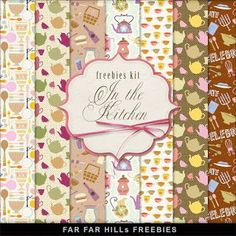 "Far Far Hill: New Freebies Kit of Paper - ""In the kitchen"""