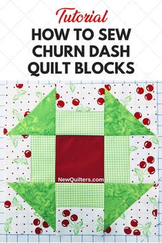 "How to Sew Churn Dash Quilt Blocks. Learn how to make this easy, classic block from 5"" charm squares (precut friendly!), rail fence blocks, and half-square triangles you can sew four at a time. #churndashquiltblock #churndashblock #easyquiltblocks #quiltpiecing #quiltingforbeginners"