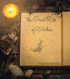 The Magic of Beltane The Great Rite of Witches (Grand Ritual)
