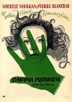 Vintage Graphic Design La symphonie pastorale Polish Poster - Ultra-rare Polish original w/ Tomaszewski art f/ Delannoy's drama w/ Michele Morgan Polish Movie Posters, Pop Art, Vintage Graphic Design, Art For Art Sake, Typography Prints, Art Design, Vintage Advertisements, Vintage Posters, Illustrations Posters
