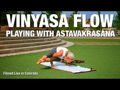 Five Parks Yoga - Playing with Astavakrasana - YouTube