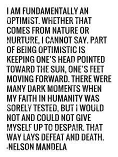 Art Print: Optimist - Nelson Mandela Quote by Veruca Salt : Faith Quotes, Life Quotes, Qoutes, Quotes 2016, Worry Quotes, Quotes Quotes, Optimist Quotes, Nelson Mandela Quotes, Verbatim