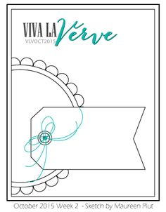 Viva la Verve Sketches: Viva la Verve October Week 2 Sketch