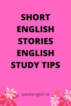 English Grammar Online, English Language Learning, English Story, Learn English, English Reading, Study Tips, Learning English, Story In English, College Organization