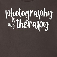 photography is my therapy - on Amazon.com