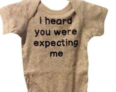 Funny new baby onesie I heard you were expecting me take home going home outfit custom colors available gender neutral new baby gift baby
