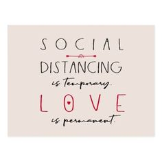 Shop Social distancing coronavirus love typography postcard created by invitations_kits. Wedding Signs, Diy Wedding, Wedding Ideas, Wedding Trends, Invitation Kits, Invite, 50th Wedding Anniversary, Happy Anniversary, Mothers Day Quotes