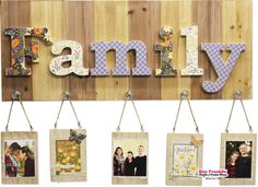 DIY Family Wood Pallet Decoration (perfect gift for mom! Mod Podge decorative paper to the letters, attach to board, screw in glass knobs, add photo to hanging frames. Letter A Crafts, Frame Crafts, Diy Frame, Frame Shop, Hanging Photos, Diy Hanging, Photo Hanging, Wood Pallet Art, Wood Pallets