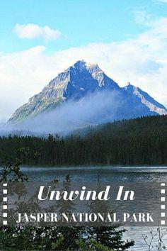 Unwind in Jasper National Park, Jasper, Alberta, Canada