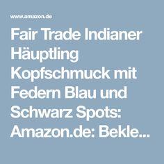 Fair Trade Indianer Häuptling Kopfschmuck mit Federn Blau und Schwarz Spots: Amazon.de: Bekleidung