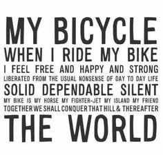 Why I rode bicycle