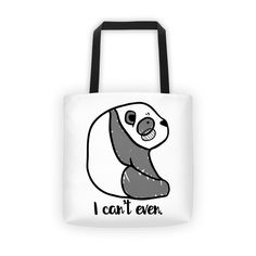 I Can't Even - Tote bag