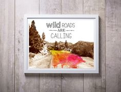 Adventure Series - Wild Roads Are Calling This photograph of rocky canyons was edited to look vintage, then combined digitally with watercolor paint for a unique print. For anyone with wanderlust in their blood. Wonderful gift for those who love hiking, traveling or the desert. ----- hiking gift, traveller gift, road trip, gift for him, rustic home decor, cabin home decor.
