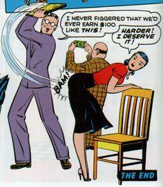 "That's an oak 10 "" x 1/2"" he's laying against that pencil skirt. Your turn next, four-eyes...BAM! indeed! Comics Vintage, Vintage Comic Books, Comic Books Art, Comic Art, Cartoon Jokes, Funny Cartoons, Funny Memes, Cartoon Art, Comic Book Wallpaper"