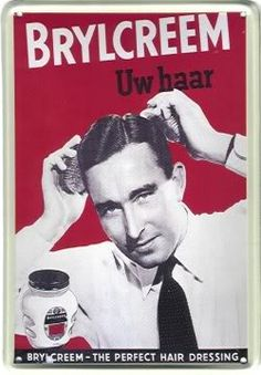 """a little dab'll do ya.brylcreem, you look so debonaire.brylcreem, the gals will pursue ya, simply rub a little in your & Vintage Advertisements, Vintage Ads, Vintage Posters, Advertising Signs, Tango, Brylcreem, Poster Ads, Fashion Mode, My Memory"