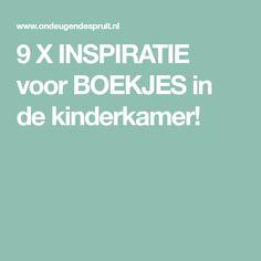 9 X INSPIRATIE voor BOEKJES in de kinderkamer!