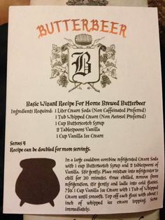 Butterbeer - won't be as good as Universal Studios, but I will try.