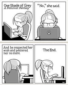 One Shade of Grey: A Feminist Fantasy (via @Aimee Giese). Hahahahahahahaha!!!