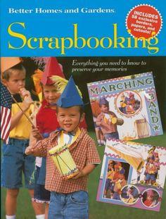 Better Homes & Gardens Scrapbooking Book
