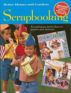 Better Homes & Gardens Scrapbooking Book