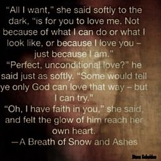 "A quote from ""A Breath of Snow and Ashes"""
