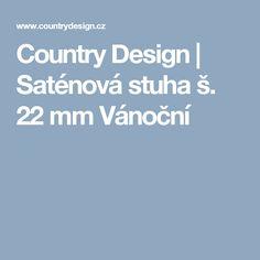 Country Design | Saténová stuha š. 22 mm Vánoční