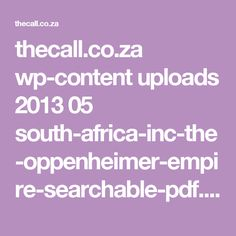 thecall.co.za wp-content uploads 2013 05 south-africa-inc-the-oppenheimer-empire-searchable-pdf.pdf
