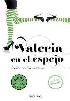 Descargar Libro Valeria en el espejo - Elísabet Benavent en PDF, ePub, mobi o Leer Online | Le Libros