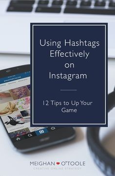 12 Ways to Use Hashtags on Instagram to gain exposure, build community, and increase engagement.