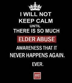 Put an end to elderly abuse.