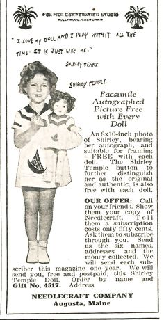 """Earn A Shirley Temple Doll!  Every Good Little Girl Wants A Shirley Temple Doll. """"Shirley's image,"""" says her mother. And Shirley herself says """"I love my doll and I play with it all the time. It is just like me.""""  You just need to sell six subscriptions!"""