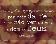 PORQUE PELA GRACA SOIS SALVOS Biblical Quotes, Bible Verses, Jesus Freak, New Years Eve Party, Word Of God, Christ, Encouragement, Faith, Live Cams