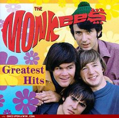 hey, hey we're the monkees!