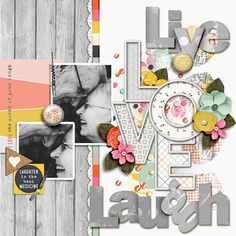 Live Love Laugh - Scrapbook.com