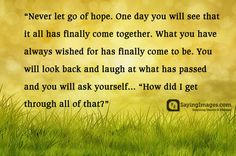 Lifehack - Never let go of hope  #Hope, #LetGo, #Life