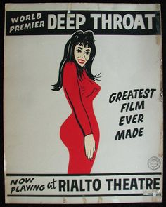 Original Poster for Rialto Theater's Showing of Deep Throat, 1973 Rialto Theater, Hippie Man, Great Films, Photo Journal, Moving Pictures, Deep, The Originals, Movie Posters, Laurel Canyon
