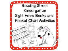 Reading Street Kindergarten curriculum. Sight Word Readers and Pocket Chart Activities for all 40 sight words! Sight word books are quick and easy to make with just two folds! Pocket chart activities make instant literacy stations for the whole year!  Also includes a set of flashcards that can be used for additional games!  $