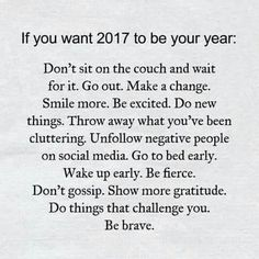 If you want 2017 to be your year, you have to make it your year